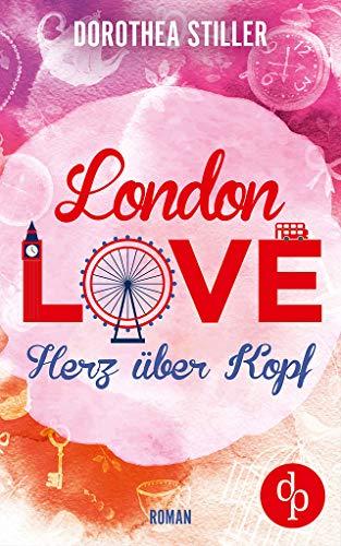 London Love - Herz über Kopf (Liebesroman) - Kindle Rock-chick