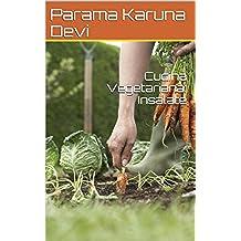 """Insalate, Cucina Vegetariana (""""i Libretti Verdi di Parama Karuna"""", nuova edizione)"""