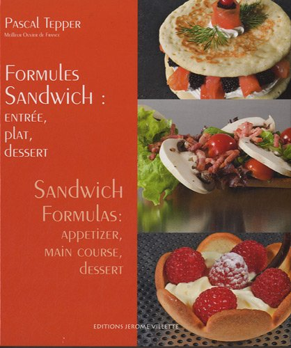 Formules Sandwich : entrée, plat, dessert : Edition bilingue français-anglais