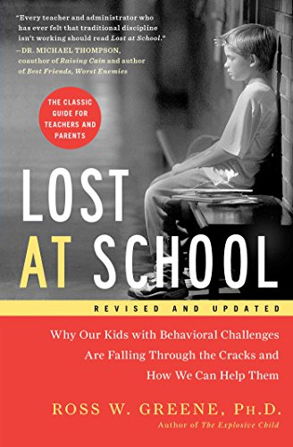 Lost at School: Why Our Kids with Behavioral Challenges are Falling Through the Cracks and How We Can Help Them (English Edition)