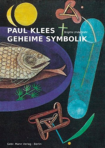Paul Klees geheime Symbolik