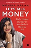 #1: Let's Talk Money: You've Worked Hard for It, Now Make It Work for You