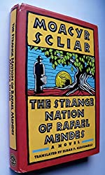 The Strange Nation of Rafael Mendes by Moacyr Scliar (1-Jan-1988) Hardcover