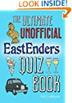The Ultimate Unofficial Eastenders Qu...