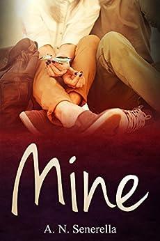 Mine (English Edition) van [Senerella, A. N.]