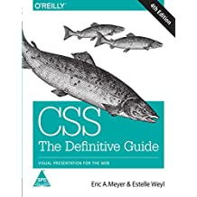 CSS THE DEFINITIVE GUIDE 4/ED [Paperback] [Jan 01, 2017] MEYER