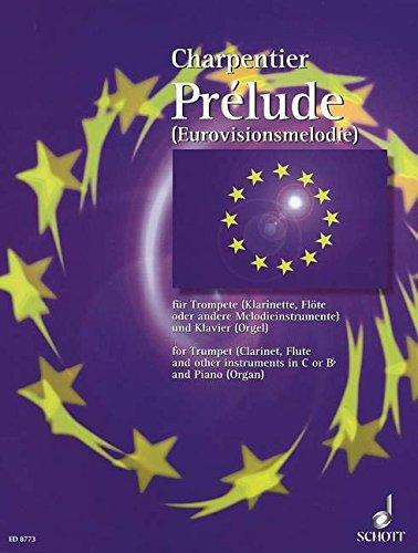Prélude: Eurovisions-Melodie aus dem