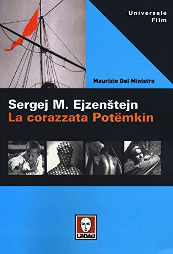 Sergej M. Ejzenstejn. La corazzata Potëmkin (Universale film) por Maurizio Del Ministro