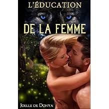 L'ÉDUCATION DE LA FEMME : Trilogie Contrainte, baisée et dressée - Tome 2