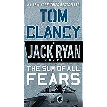 The Sum of All Fears (Jack Ryan Novel)
