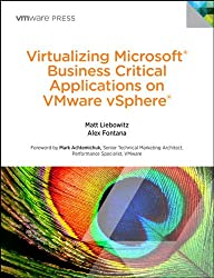 Virtualizing Microsoft Business Critical Applications on VMware vSphere