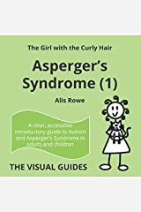 Asperger's Syndrome (1): by the girl with the curly hair (The Visual Guides) Paperback