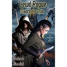 Lewd Rogue: Master's Coin: A Dark Fantasy Digital Adventure (Lewd Saga Book 10)