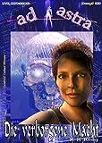 AD ASTRA 033: Die verborgene Macht (AD ASTRA Heftausgabe)
