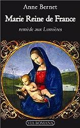 Marie, reine de France : Remède aux lumières