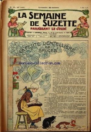 SEMAINE DE SUZETTE (LA) [No 14] du 06/05/1926 - LA PETITE DENTELLIERE DE BRUGES - BECASSINE - SON ONCLE ET LEURS AMIS