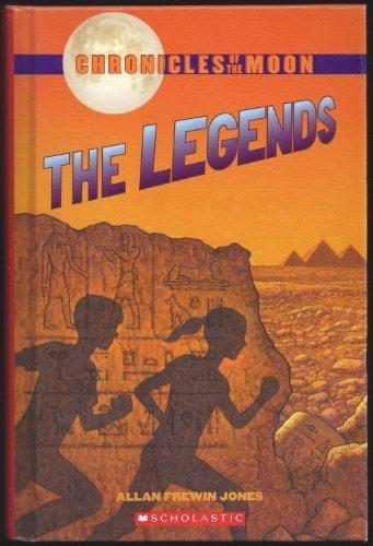 Chronicles of the Moon: The Legends: Legend of the Pharaoh's Tomb; Legend of the Lost City; Legend of the Anaconda Kind; Legend of the Golden Elephant (4 books in 1) by Allan Frewin Jones (2006) Hardcover