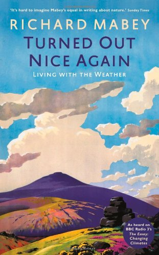 Turned Out Nice Again: On Living With the Weather