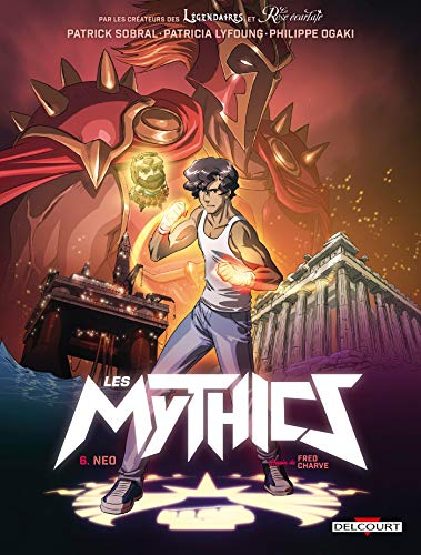 Mythics T06. Neo par  Patricia Lyfoung, Philippe Ogaki, Patrick Sobral, Magali Paillat