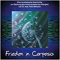 Frieden in Corposia - eine musikalische Geschichte zur Stärkung des Immunsystems bei Allergien preisvergleich bei billige-tabletten.eu