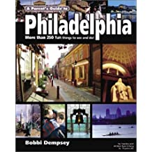 A Parent's Guide to Philadelphia: More Than 250 Fun Things to See & Do! (Parent's Guide Press Travel Series)