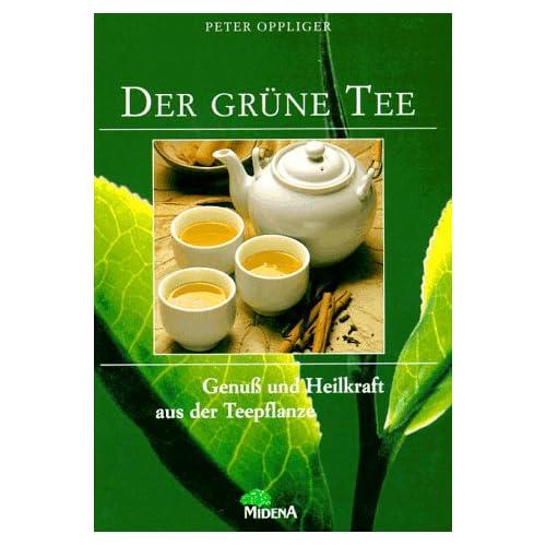 LE THE VERT. : Délices et forces curatives de la plante du thé