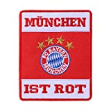 FC Bayern München Aufnäher München ist rot - plus gratis Aufkleber forever München