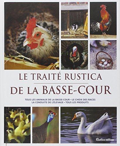 Descargar Libro Le Traité Rustica de la basse-cour de Jean-Claude Périquet