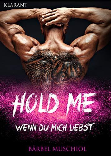 Hold Me - Wenn Du mich liebst (Desire Me – Forever 3) von [Muschiol, Bärbel ]