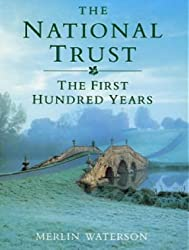 The National Trust: The First Hundred Years