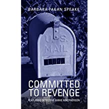 Committed To Revenge: Featuring Detective Annie Macpherson