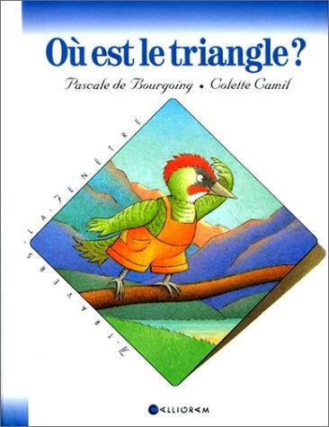 Où est le triangle ? par Pascale de Bourgoing