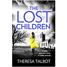 The Lost Children: A gripping crime thriller that will have you hooked! (Oonagh O'Neil)