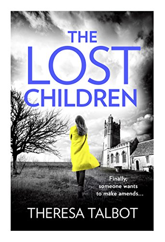 The Lost Children: A gripping crime thriller that will have you hooked! (Oonagh O'Neil) by [Talbot, Theresa]