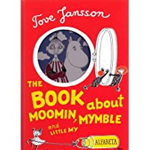 Moomin, Mymble and Little My by Tove Jansson (2005-12-01)