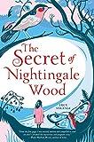 The Secret of Nightingale Wood (Chicken House Novels)