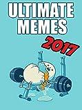 #5: MEMES: The Greatest Ultimate Memes & Joke Book of 2017