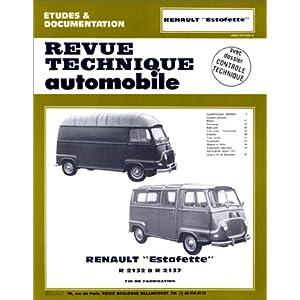 Revue technique automobile N°302 Renault Estafette R 2132 à R 2137
