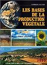 Les bases de la production végétale, tome 2 : le climat par Soltner
