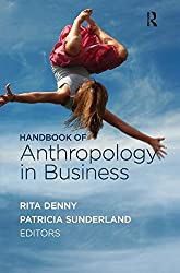 Handbook of Anthropology in Business