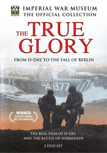 The True Glory - From D-Day to the Fall of Berlin by Dwight D. Eisenhower (Eisenhower Dvd Dwight D)