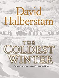 The Coldest Winter: America and the Korean War (Thorndike Press Large Print Nonfiction Series) by David Halberstam (2007-09-19)