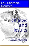 Of Jews and Jesuits: Tales of Treachery in the Nineteenth-Century Novel (English Edition)