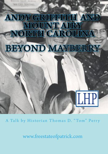 Preisvergleich Produktbild Beyond Mayberry: A Talk about Andy Griffith and Mount Airy North Carolina