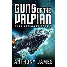 Guns of the Valpian (Survival Wars Book 6)