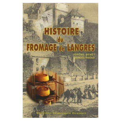 Histoire du fromage de Langres