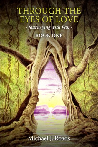 Through the Eyes of Love: Journeying with Pan, Book One (English Edition)