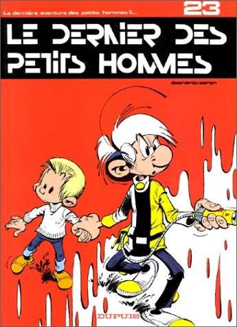 Les Petits Hommes,  tome 23, Le dernier ...