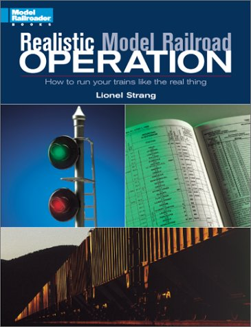 realistic-model-railroad-operation-how-to-run-your-trains-like-the-real-thing