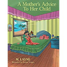 A Mother's Advice to Her Child (English Edition)